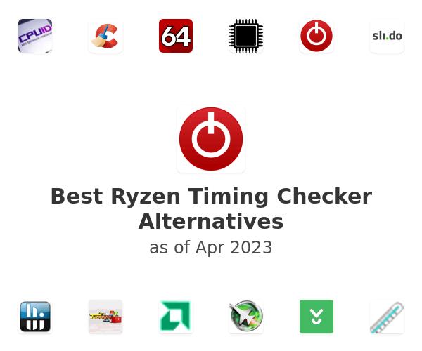 Best Ryzen Timing Checker Alternatives