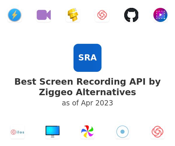Best Screen Recording API by Ziggeo Alternatives
