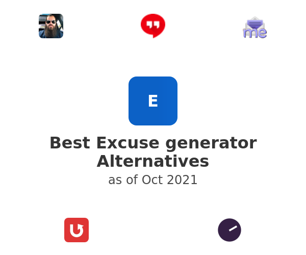 Best Excuse generator Alternatives