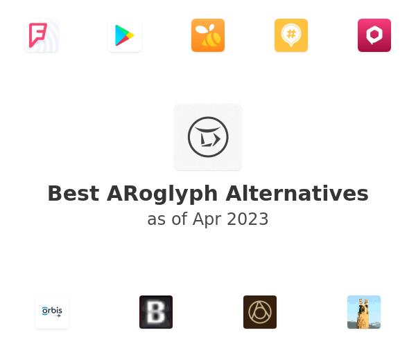 Best ARoglyph Alternatives
