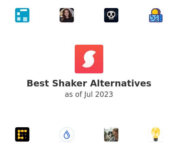 Best Shaker Alternatives