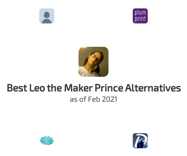 Best Leo the Maker Prince Alternatives