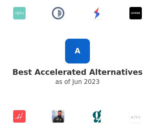 Best Accelerated Alternatives
