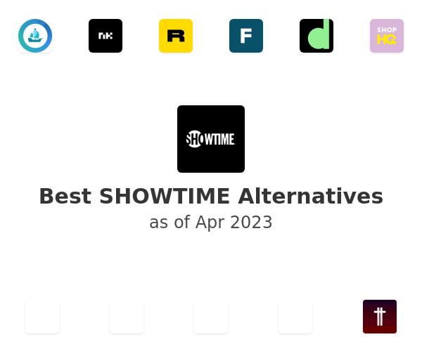Best SHOWTIME Alternatives