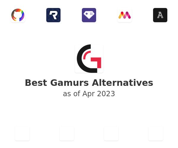 Best Gamurs Alternatives