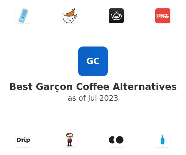 Best Garçon Coffee Alternatives