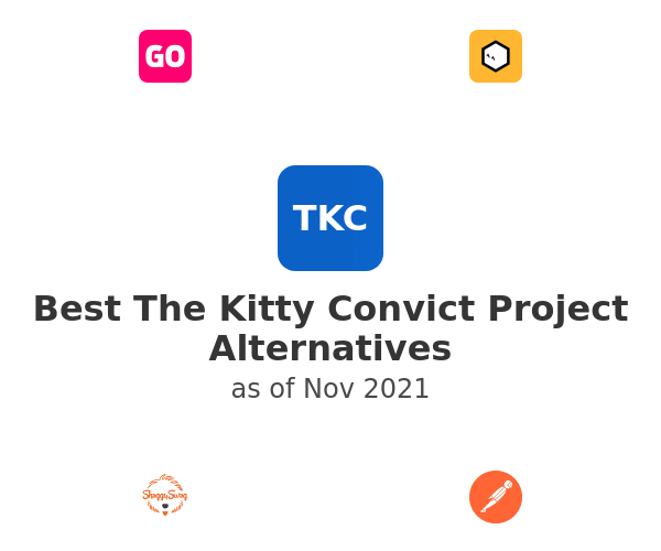 Best The Kitty Convict Project Alternatives