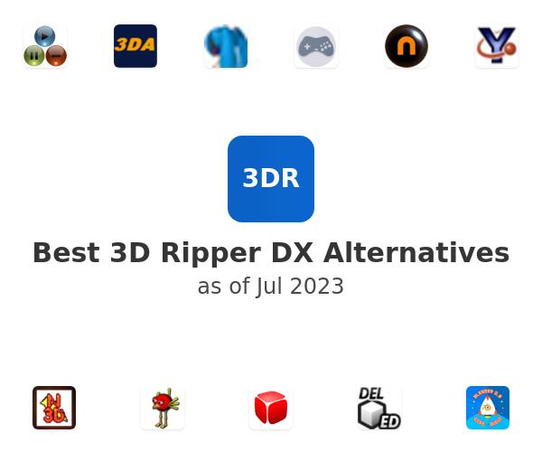 Best 3D Ripper DX Alternatives