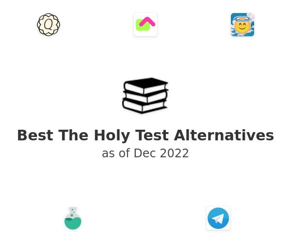 Best The Holy Test Alternatives