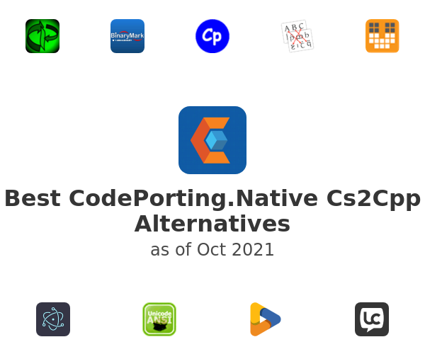 Best CodePorting.Native Cs2Cpp Alternatives