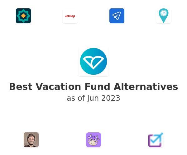 Best Vacation Fund Alternatives