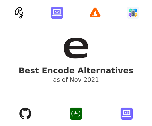 Best Encode Alternatives