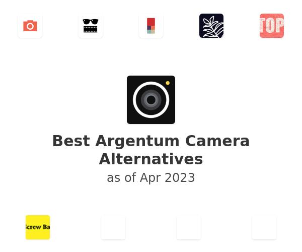 Best Argentum Camera Alternatives