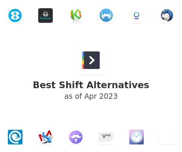 Best Shift Alternatives