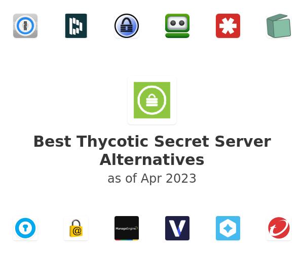 Best Thycotic Secret Server Alternatives