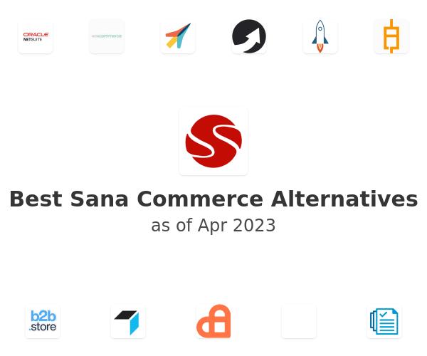 Best Sana Commerce Alternatives