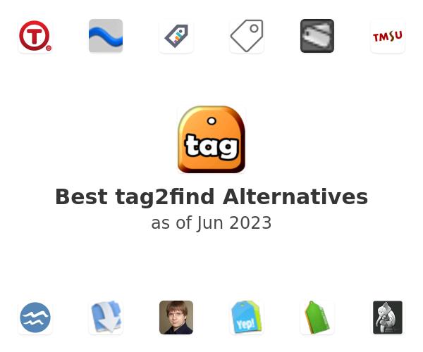 Best tag2find Alternatives