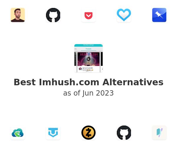 Best Hush Alternatives