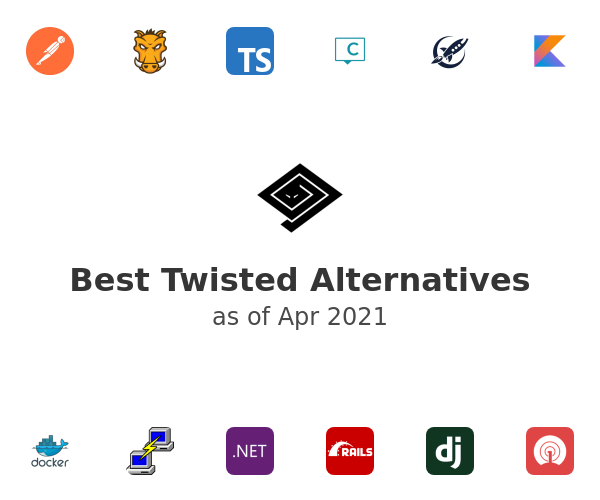 Best Twisted Alternatives