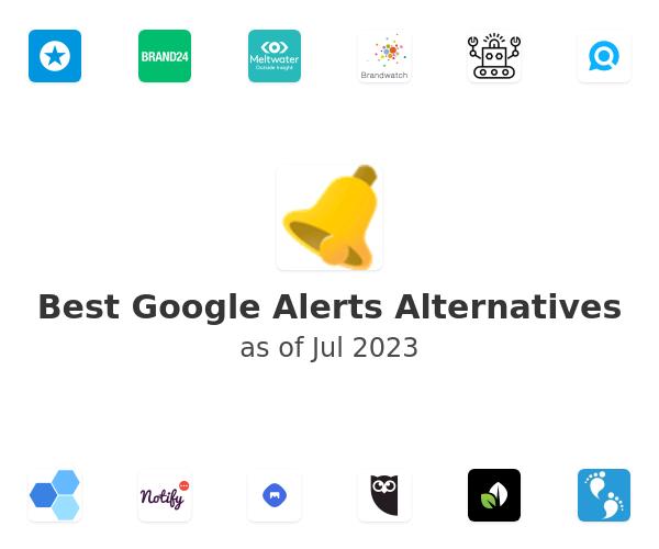 Best Google Alerts Alternatives