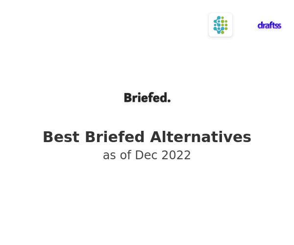 Best Briefed Alternatives