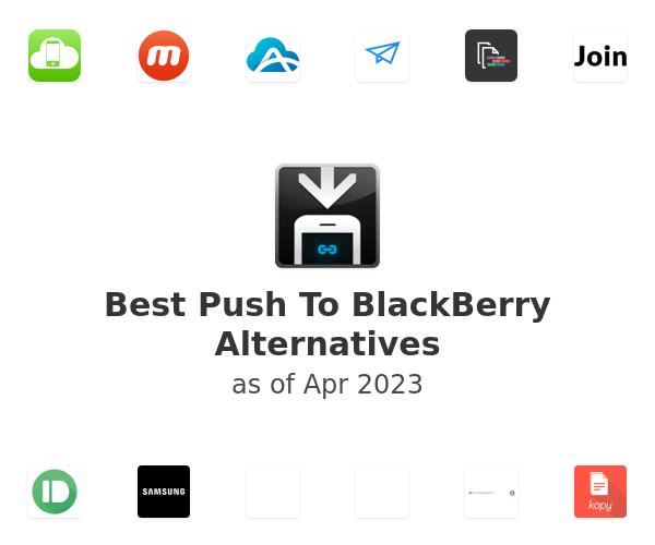 Best Push To BlackBerry Alternatives