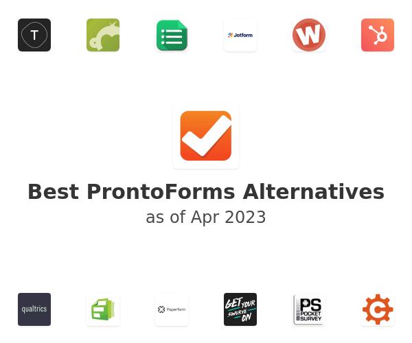 Best ProntoForms Alternatives