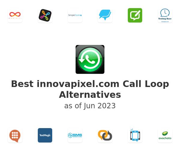 Best Call Loop Alternatives