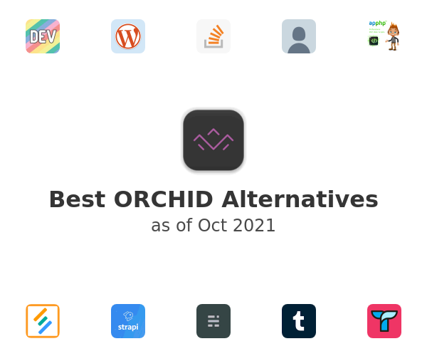 Best ORCHID Alternatives