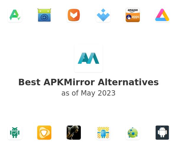 Best APKMirror Alternatives
