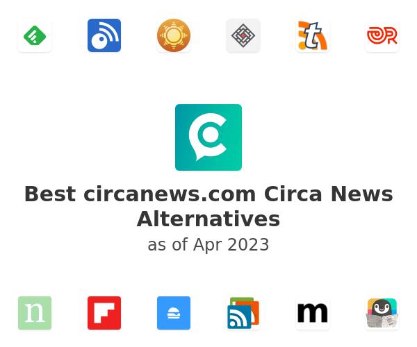 Best Circa News Alternatives