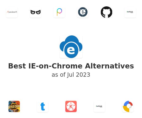 Best IE-on-Chrome Alternatives