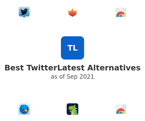 Best TwitterLatest Alternatives