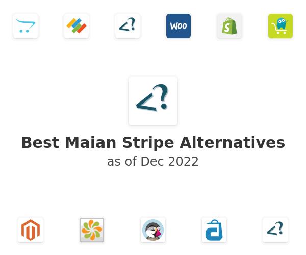 Best Maian Stripe Alternatives
