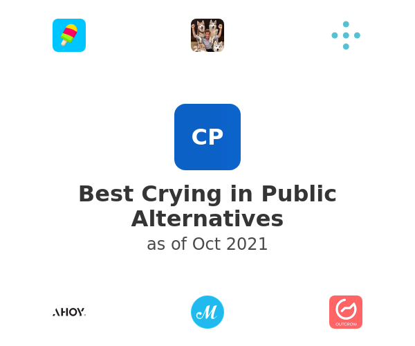Best Crying in Public Alternatives