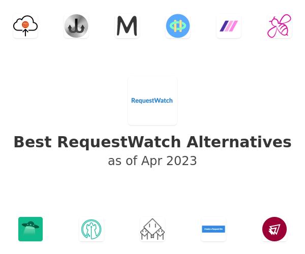 Best RequestWatch Alternatives
