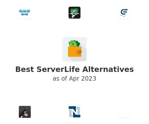 Best ServerLife Alternatives