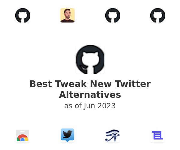 Best Tweak New Twitter Alternatives