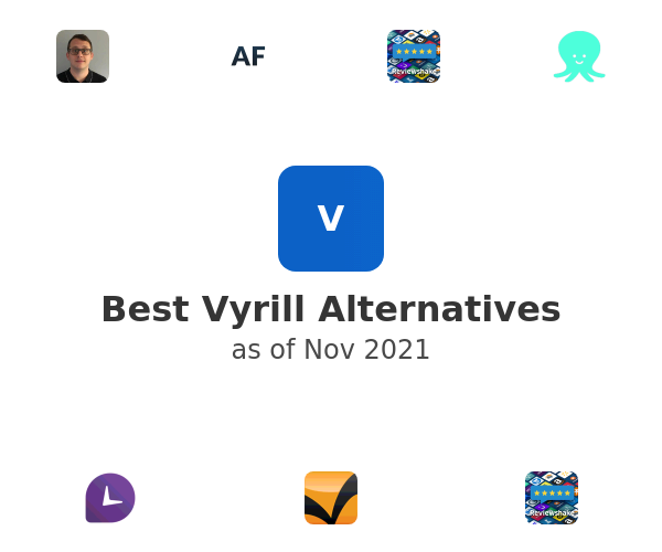 Best Vyrill Alternatives