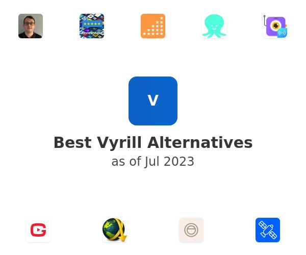 Best Vyrill Alternatives