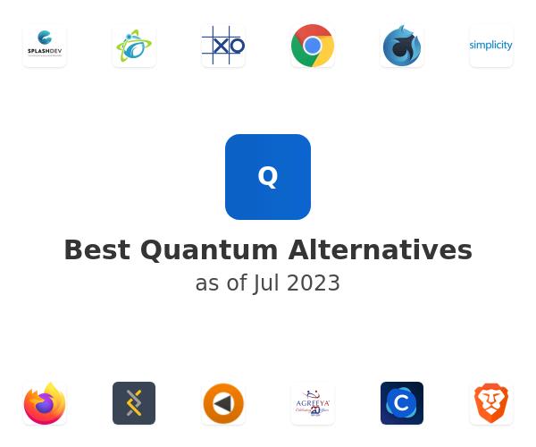 Best Quantum Alternatives