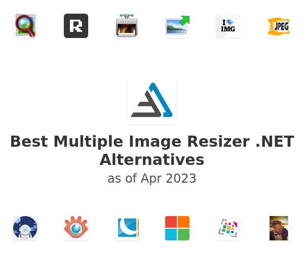 Best Multiple Image Resizer .NET Alternatives