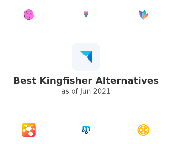 Best Kingfisher Alternatives