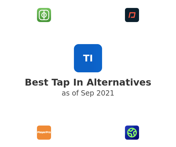 Best Tap In Alternatives