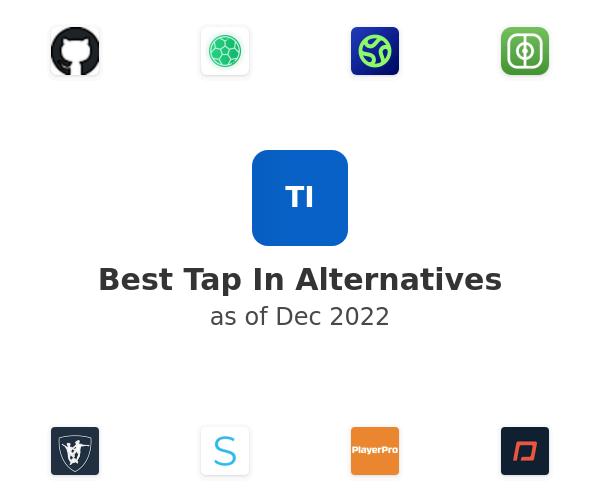 Best Tap In Alternatives