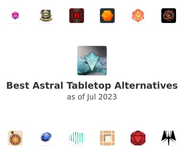 Best Astral Tabletop Alternatives