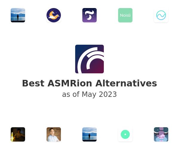 Best ASMRion Alternatives