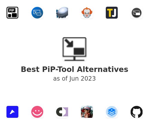 Best PiP-Tool Alternatives