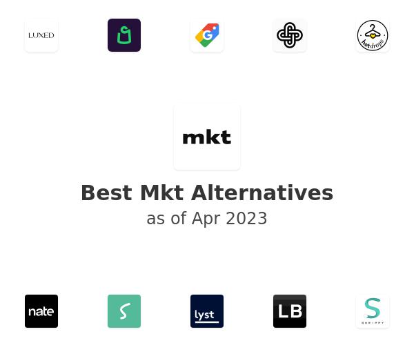 Best Mkt Alternatives