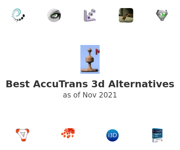 Best AccuTrans 3d Alternatives